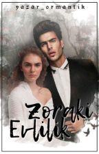 Zoraki Evlilik by yazar_ormantik