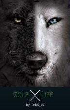 Wolf life by Teddy_29