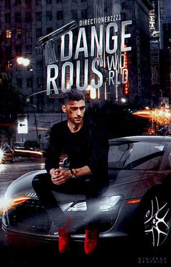 "Dangerous World (Dark Zayn Malik Lithuania Fanfiction) ""BAIGTA"""