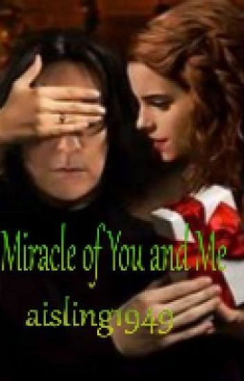 The Miracle of You and Me