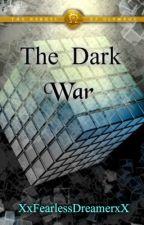 The Dark War [Harry Potter, Percy Jackson Fan Fiction] by XxFearlessDreamerxX