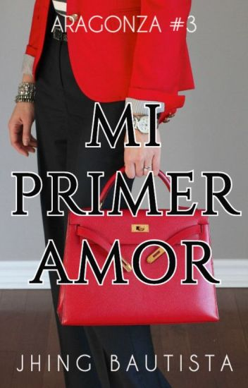 Mi Primer Amor (Aragonza #3)