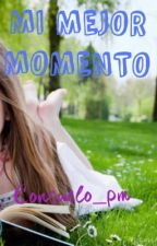 Mi mejor momento by consuelo_pm