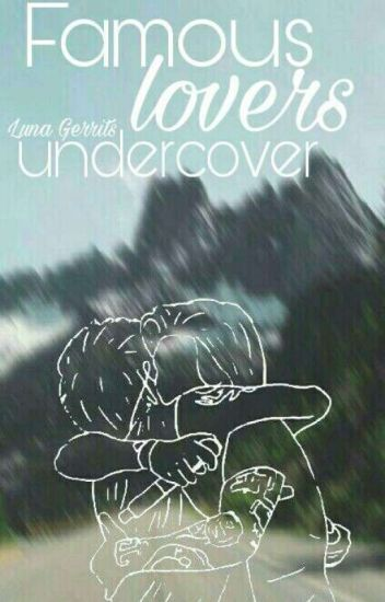 Famous Lovers Undercover