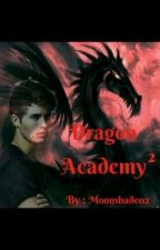 Dragon Academy² by Moonshade02