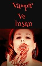 vampir ve insan by kalitetenem