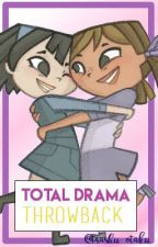Total Drama Throwback (EDITING) by trashu_otaku