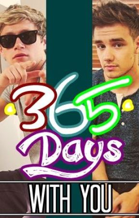 365 Days With You ((Niam)) by fatsadtaco