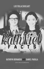 KathNiel Facts (Volume 2) by lostblackheart