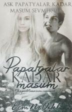 Papatyalar Kadar Masum by MendieEcemmmm