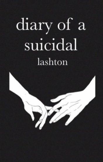diary of a suicidal ➾lashton[book 2]✓