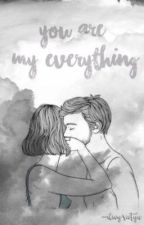 'Cause You Are My Everything by meaniesm