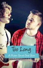 Too Long (Niam BoyxBoy Smut) by FanNiamFiction