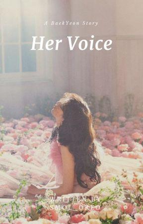 Her Voice | BaekYeon by smol_oreo