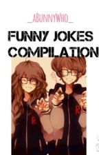 Funny Jokes Compilation by aBunnyWho