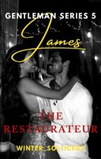 The Gentlemen Series 5: James, The Restaurateur by Winter_Solstice02
