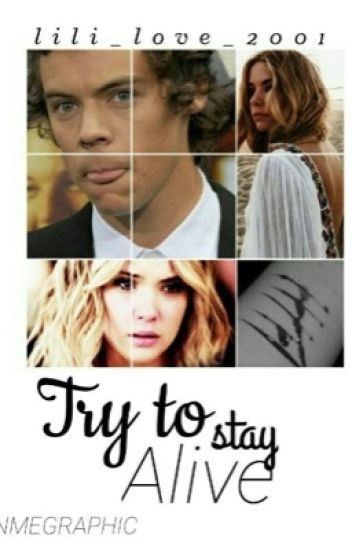 Try to stay alive (H.S.)