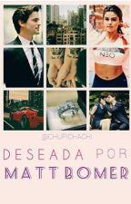 Deseada por Matt Bomer (Selena Gomez & Matt Bomer) by chupichachi