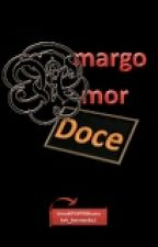 Amargo Amor Doce by UmaKPOPPERnata