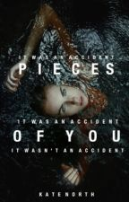 Pieces of You |  ✔ by cavesecho