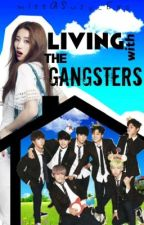 Living With The Gangsters by missASUZY_EXO