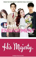 Royal Engagement: His Majesty (Exo-Suho fanfic) by yeoliely