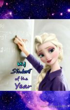 My Student of the Year. by TeamLeo4Life