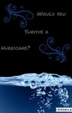 Would you survive a hurricane?? by coco1152