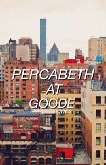 percabeth at goode ; pjo/hoo