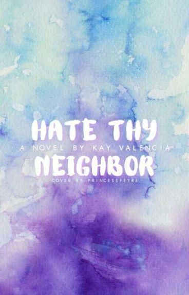 Hate Thy Neighbor (Nanowrimo '16)