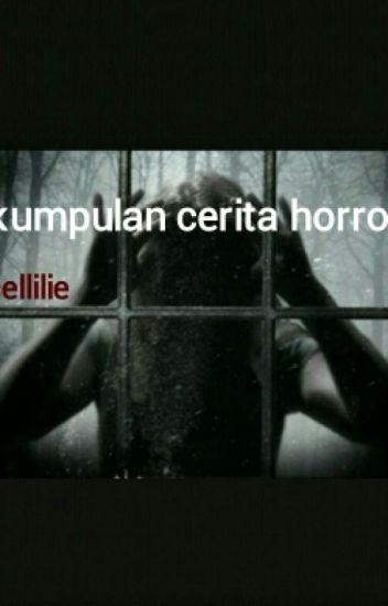 Kumpulan Cerita Horror
