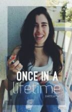 Once in a lifetime ☼ Camren by swetcamren