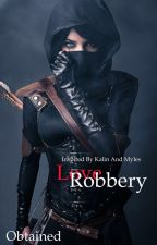 Love Robbery by ArtemisJay