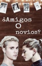 ¿amigos o novios? (Jailey History) by scar06