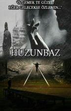 HUZUNBAZ by Huzunbaz