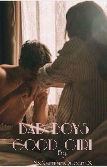 The bad boys good girl