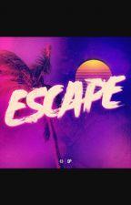 Escape by AngelinaParadise