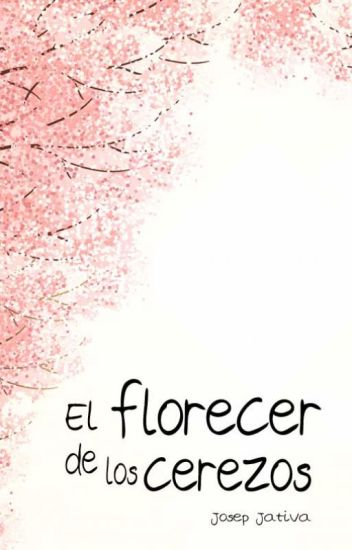 El florecer de los cerezos