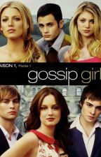 Gossip Girl Tome 1 by une_ecrivaint