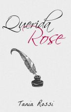 Querida Rose © by Tania_Rossi