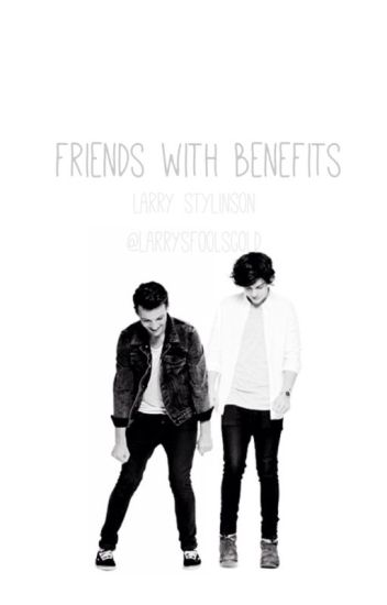 Friends with benefits (L.S)