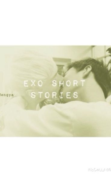 EXO Short Stories (boyxboy only)