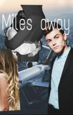 Miles away| Grayson Dolan dutch by thedolanbooty
