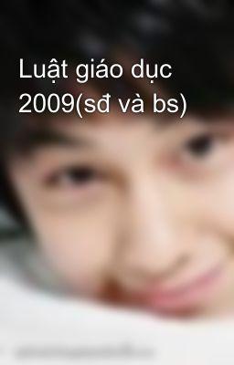 Luật giáo dục 2009(sđ và bs)