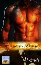 Fireman's Desire by VSteeleRomance