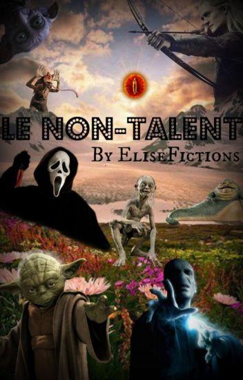 Le non-talent (parodies fictions)