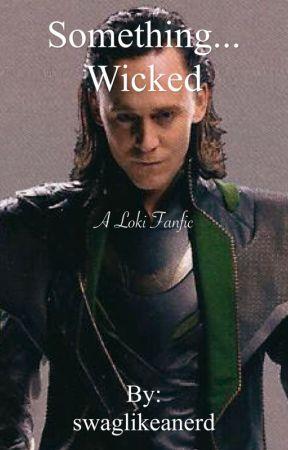 Something Wicked by swaglikeanerd