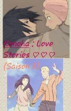 Konoha Love Stories (Saison 2) ♡♡ by Jenni_lin