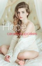Hope - don't read, will finish 2016 - by caramelcupcakes