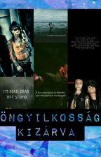 Öngyilkosság kizárva by DarknessBroken